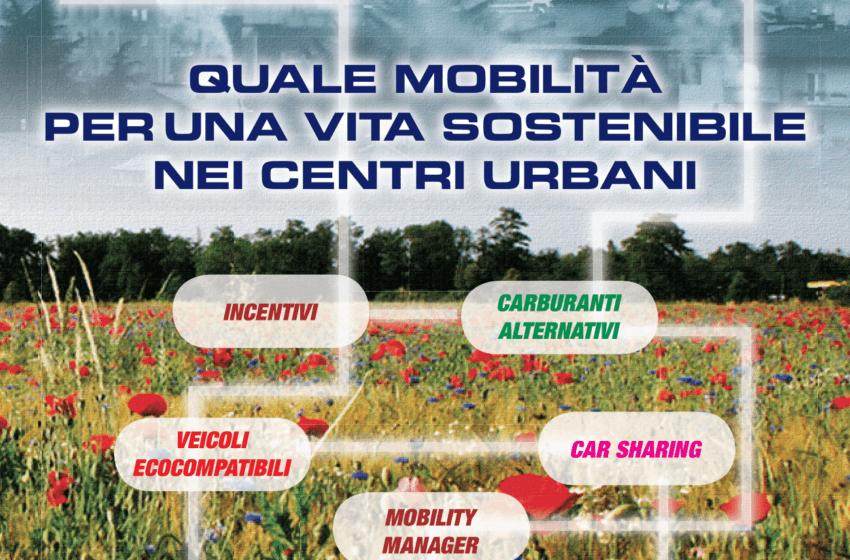 Quale mobilità per una vita sostenibile nei centri urbani
