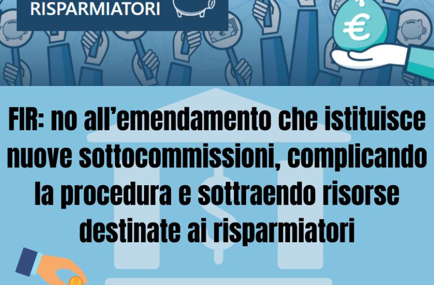 FIR: no all'emendamento che istituisce nuove sottocommissioni