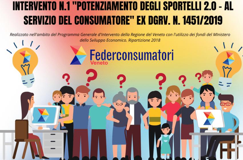 """""""Potenziamento degli sportelli 2.0 – al servizio del consumatore"""""""