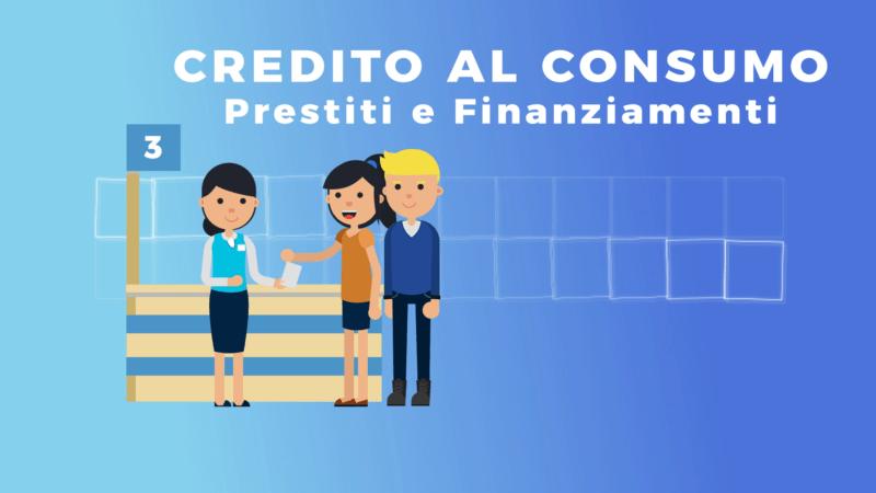 Finanziamenti e credito al consumatore – #educazionefinanziaria
