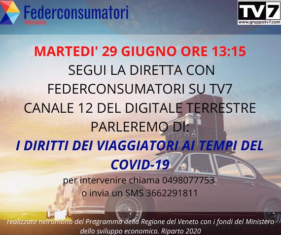 29 giugno: diretta TV7 sui diritti dei viaggiatori ai tempi del Covid-19