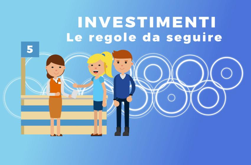Investimenti: pratici e brevi consigli da seguire per chi vuole investire il proprio denaro