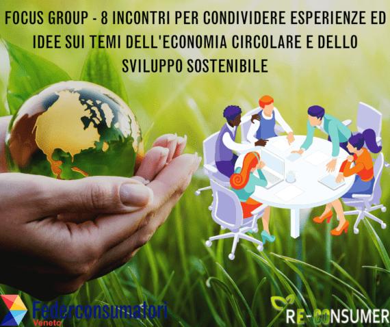 Focus group Re-consumer: economia circolare e sviluppo sostenibile